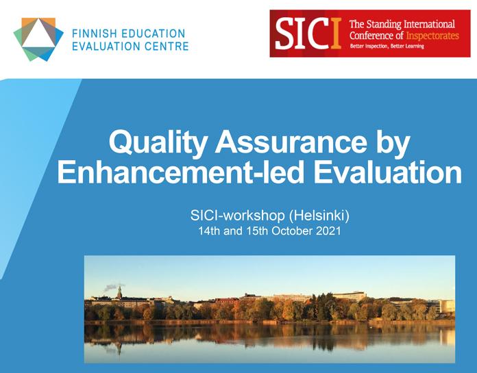 SICI Workshop - Quality Assurance by Enhancement-led Evaluation, 14 – 15th October 2021