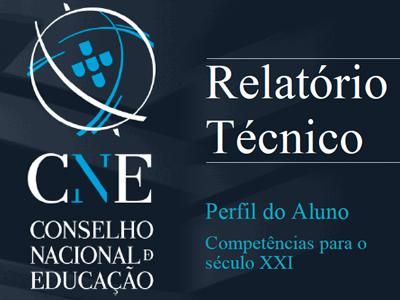 Relatório CNE: Perfil do Aluno: Competências para o século XXI