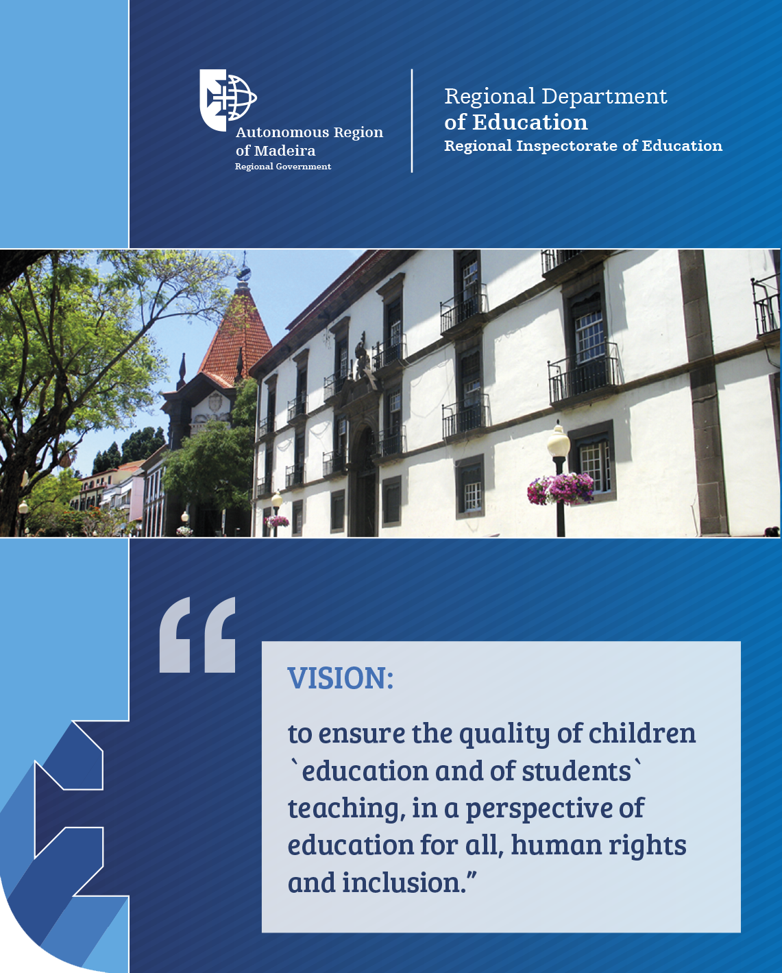 Vision of the Regional Inspectorate of Education