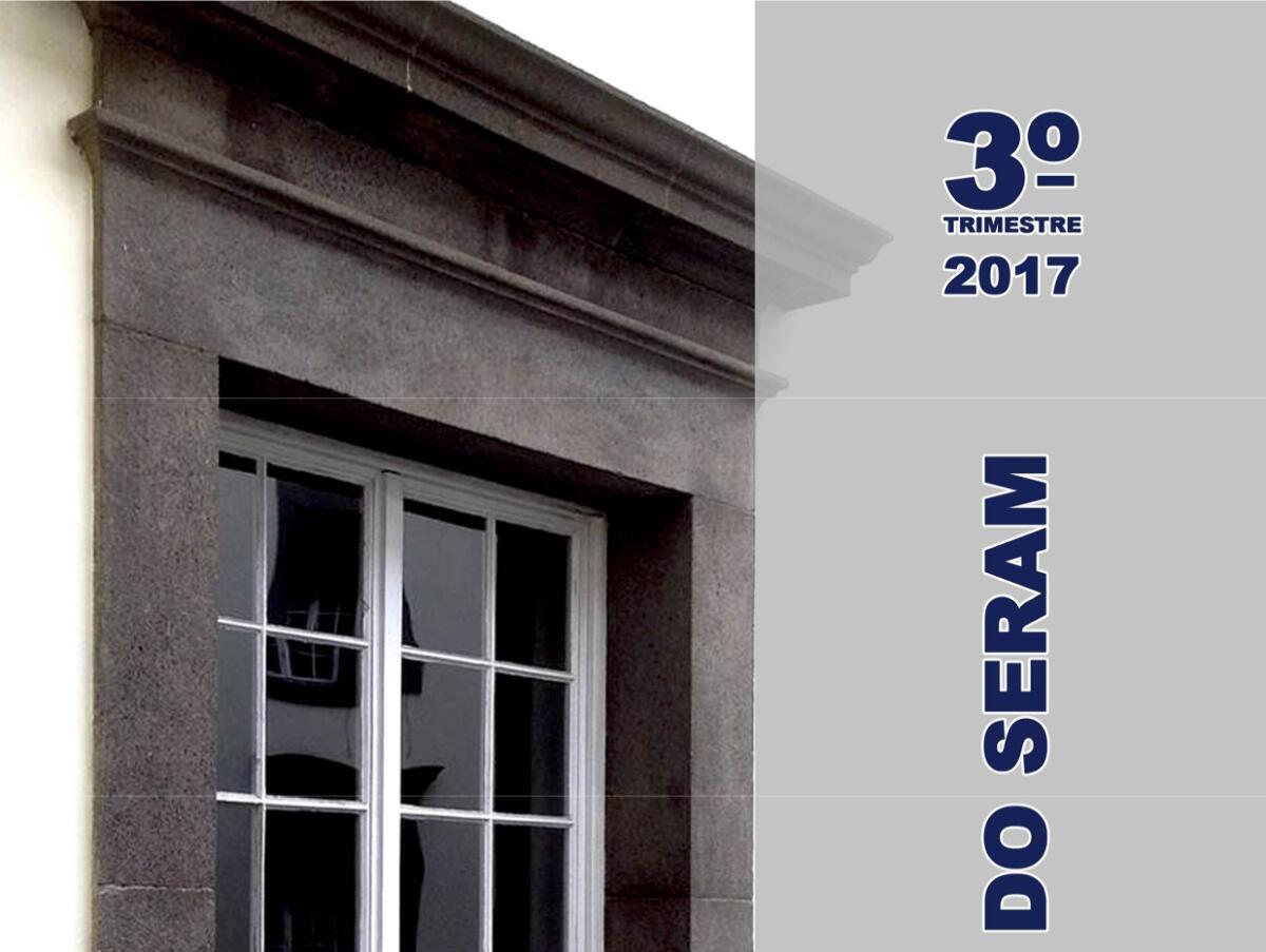 Relatório Trimestral SERAM - 3T/2017
