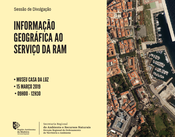 Sessão de divulgação: Informação Geográfica ao Serviço da RAM