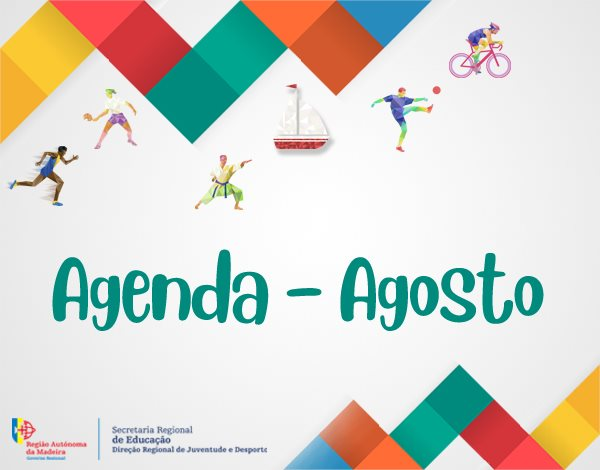 Agenda Desportiva de 1 a 31 de agosto