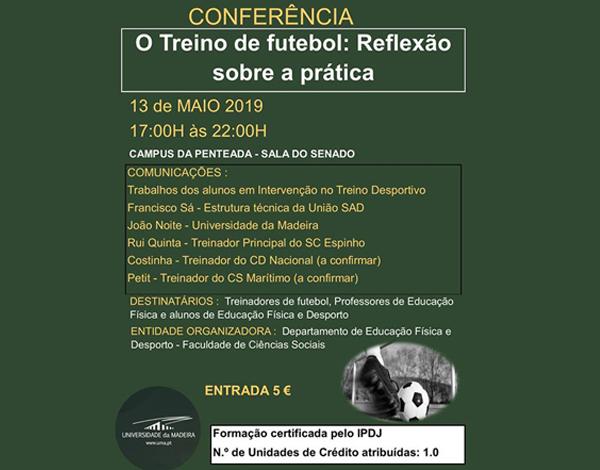 Conferência o Treino de Futebol: Reflexão sobre a Prática