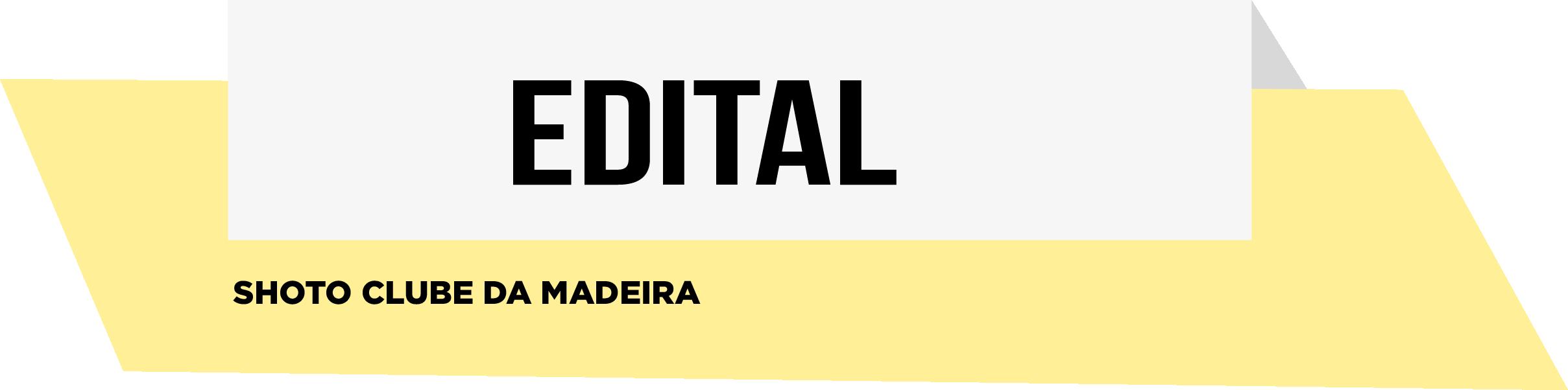 EDITAL- Shoto Clube da Madeira