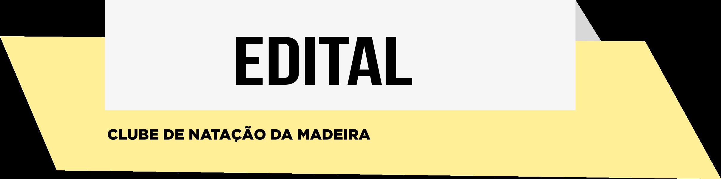EDITAL- Clube de Natação da Madeira