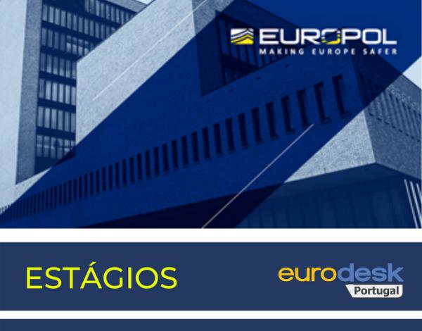 Gostarias de fazer um estágio na EUROPOL?