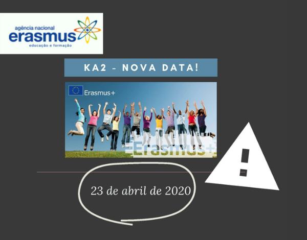 Erasmus + Educação e Formação com adiamento de prazo