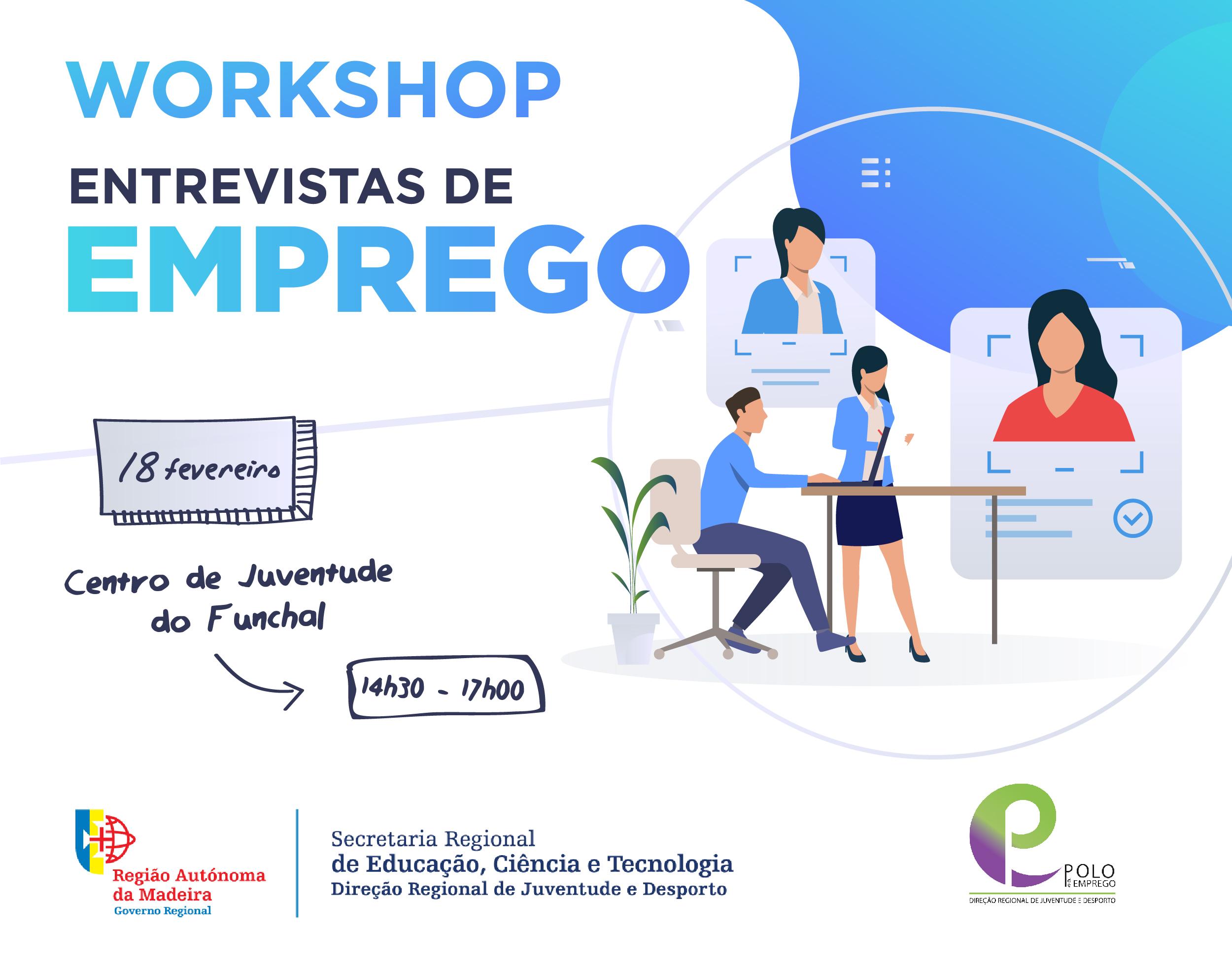 """Workshop gratuito """"Entrevistas de Emprego"""""""