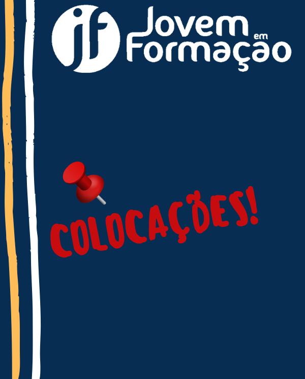 JOVEM EM FORMACAO - COLOCACAO DOS JOVENS
