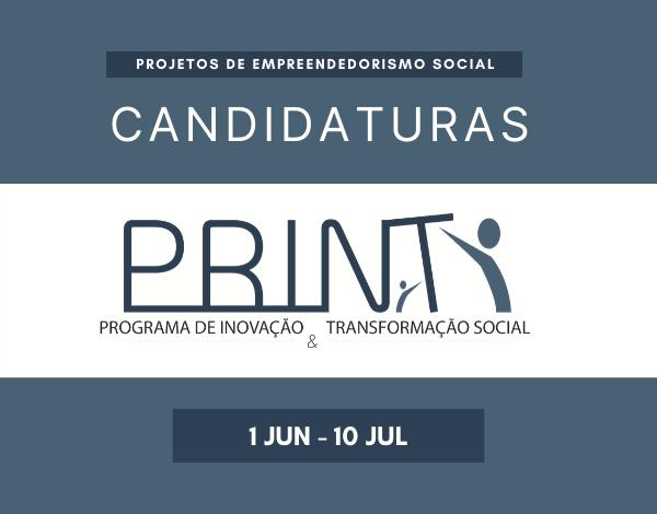 Candidaturas ao PRINT | 1 de junho a 10 de julho
