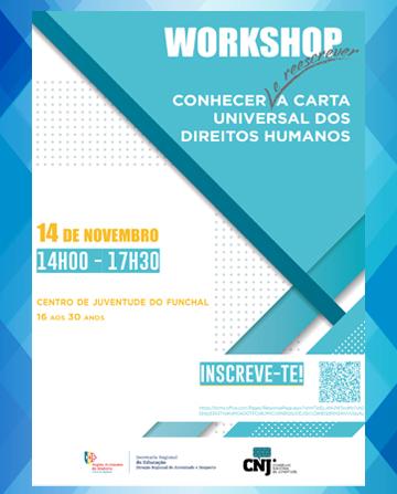 Workshop Conhecer e reescrever a Carta Universal dos Direitos Humanos