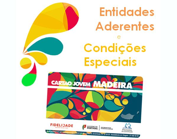CARTÃO JOVEM MADEIRA - ENTIDADES ADERENTES E CONDIÇÕES ESPECIAIS