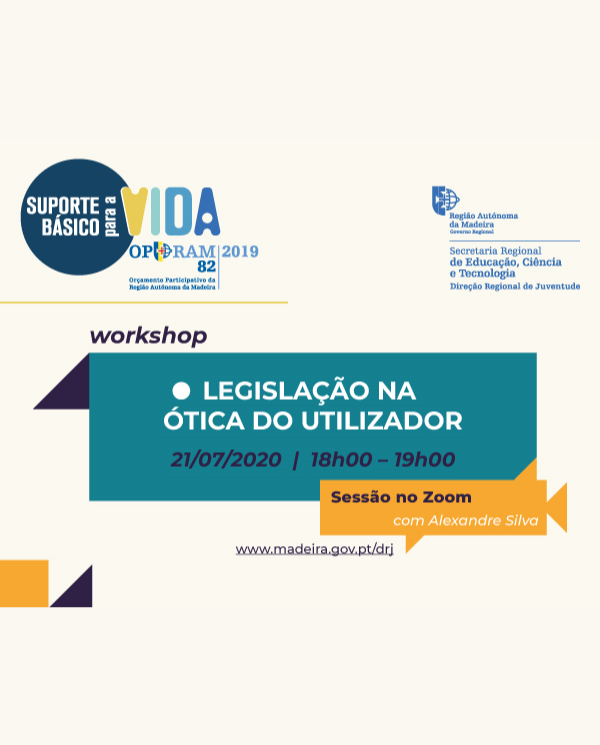 WORKSHOP LEGISLACAO NA OTICA DO UTILIZADOR