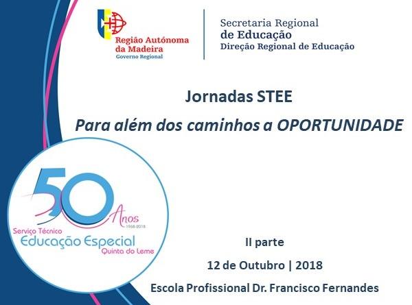Jornadas STEE 50 anos - Para além dos caminhos a OPORTUNIDADE! - II parte
