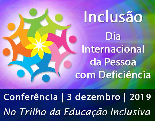 Conferência: No Trilho da Educação Inclusiva