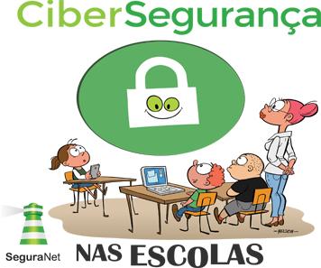 """Campanha """"Cibersegurança nas Escolas"""""""