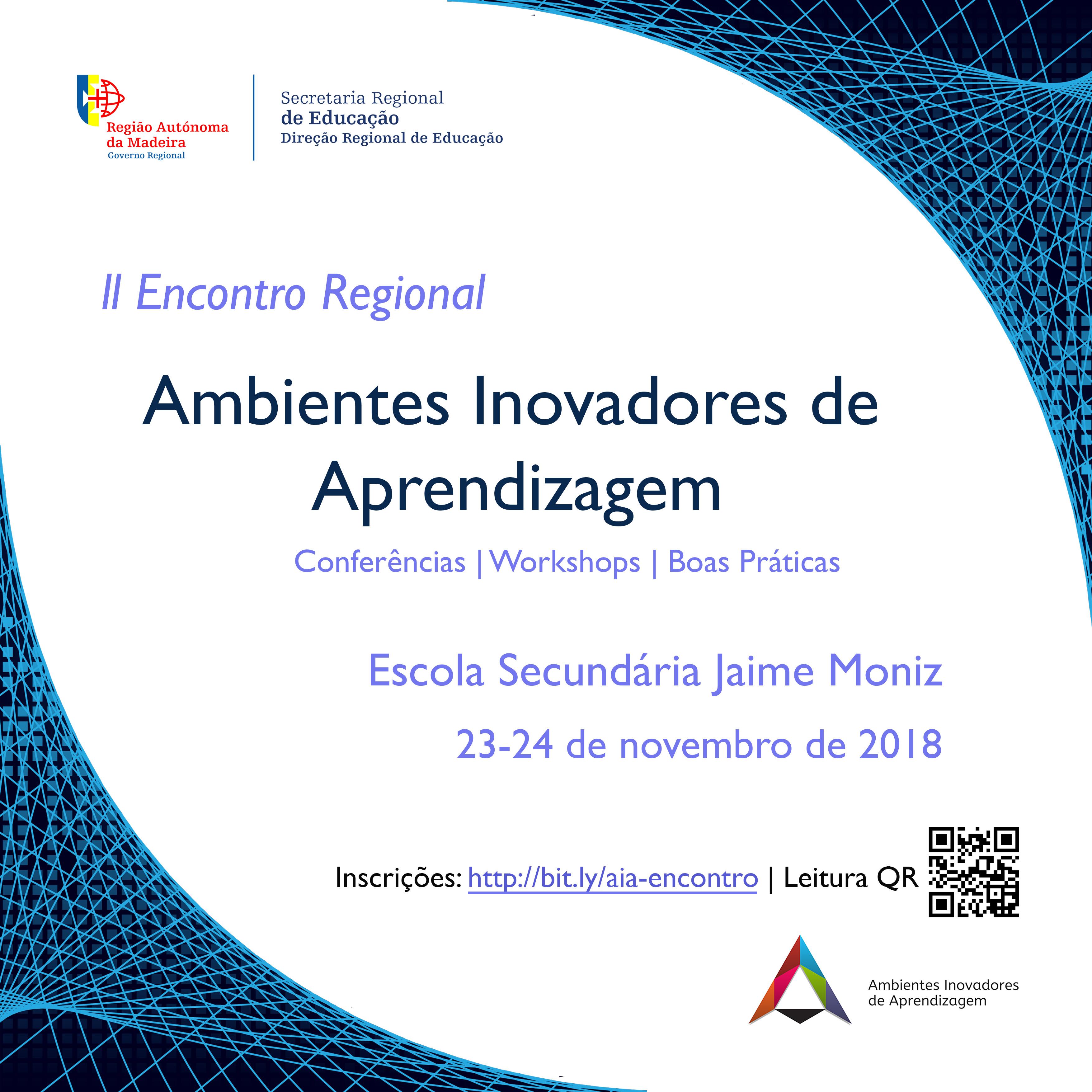 II Encontro Regional dos Ambientes Inovadores de Aprendizagem - 23 e 24 de Novembro