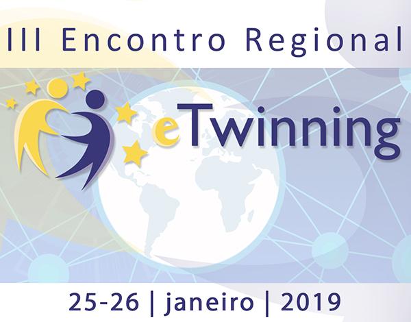 III Encontro Regional eTwinning na Região Autónoma da Madeira