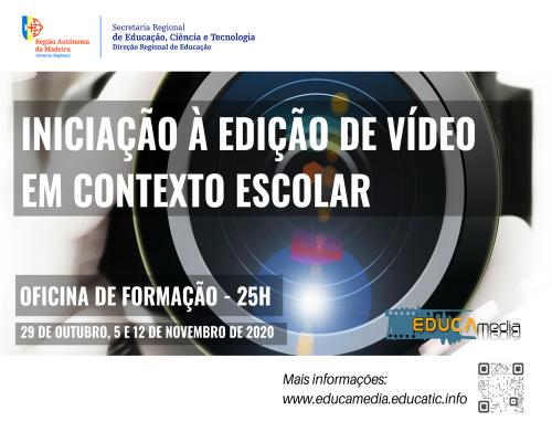 """Oficina de Formação """"Iniciação à Edição de Vídeo em Contexto Escolar"""""""