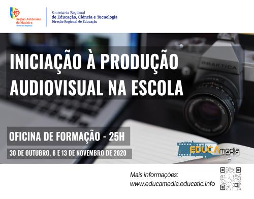 """Oficina de Formação """"Iniciação à Produção Audiovisual na Escola"""""""