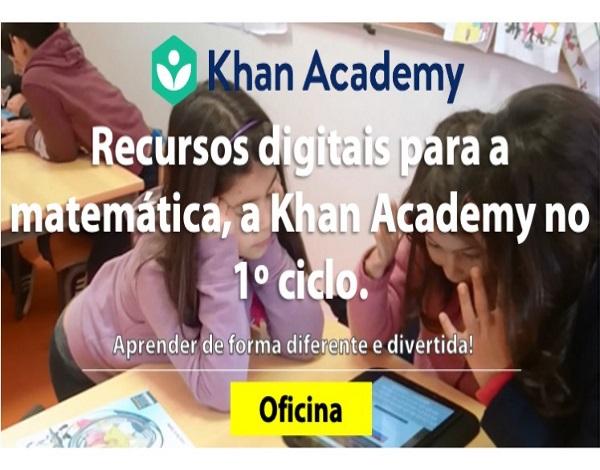 """Oficinas de Formação sobre  """"Recursos digitais para a Matemática, a Khan Academy no 1.º ciclo»"""