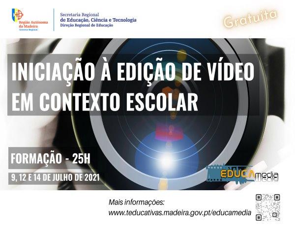 """""""Iniciação à Edição de Vídeo em Contexto Escolar"""""""