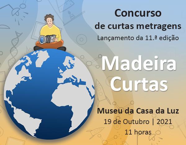 11.ª Edição do Concurso Madeira Curtas do Programa EDUCAmedia