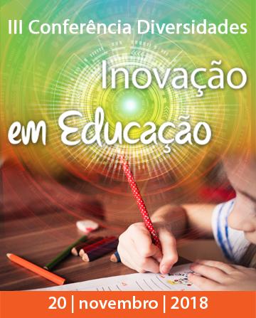 III Conferência Diversidades - Inovação em Educação - mupi