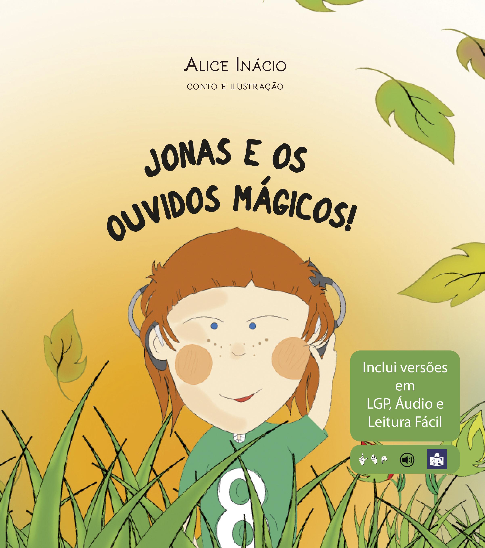 Jonas e os Ouvidos Mágicos