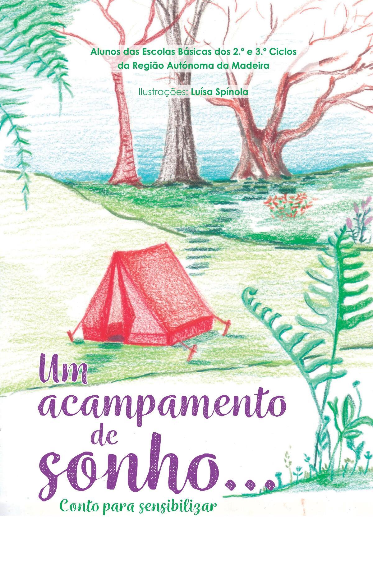 Um acampamento de sonho… Conto para sensibilizar