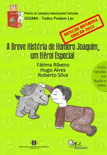 A Breve História de Homero Joaquim, um Herói Especial