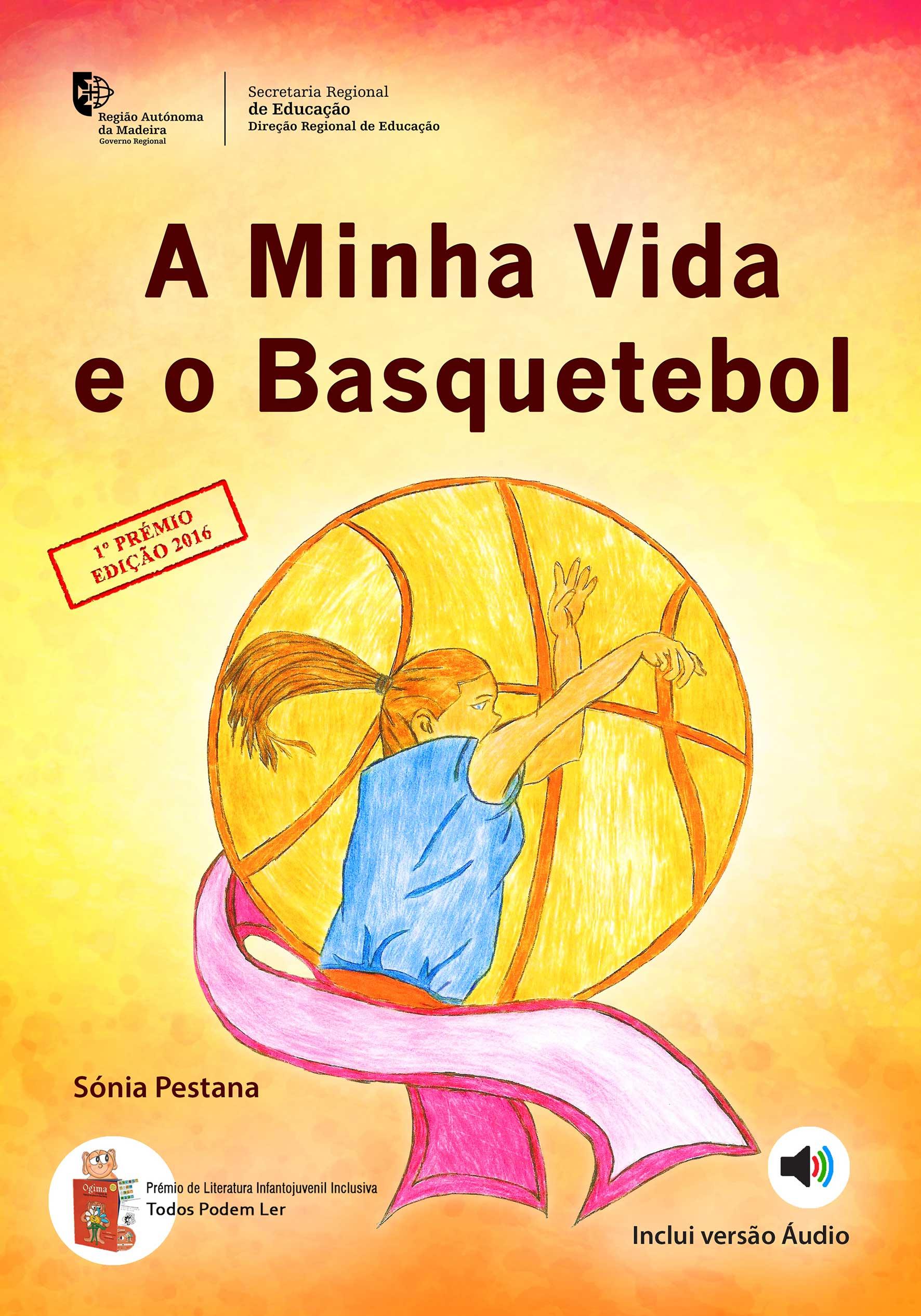 A minha vida e o Basquetebol