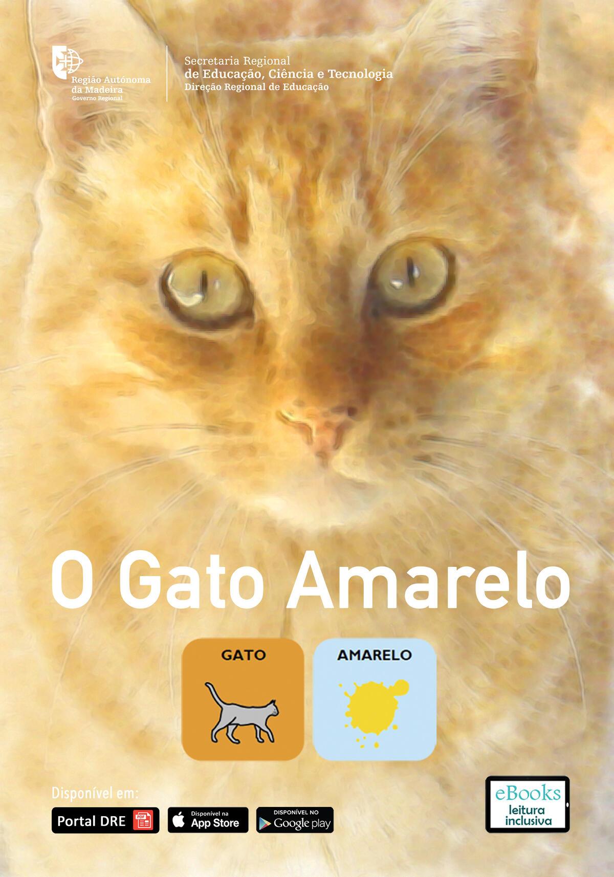 O Gato Amarelo - História Adaptada em Símbolos Pictográficos