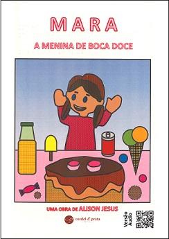 Mara, a menina de Boca Doce (Braille e Áudio)