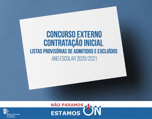 Listas provisórias de candidatos admitidos e excluídos ao concurso externo/contratação inicial