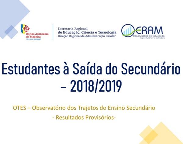 OTES - Estudantes à Saída do Ensino Secundário 2018/2019