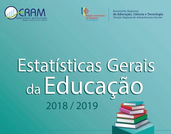 Estatísticas Gerais da Educação 2018/2019