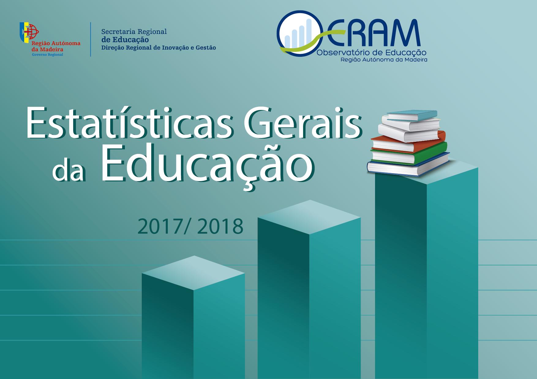 Estatísticas Gerais da Educação 2017/2018