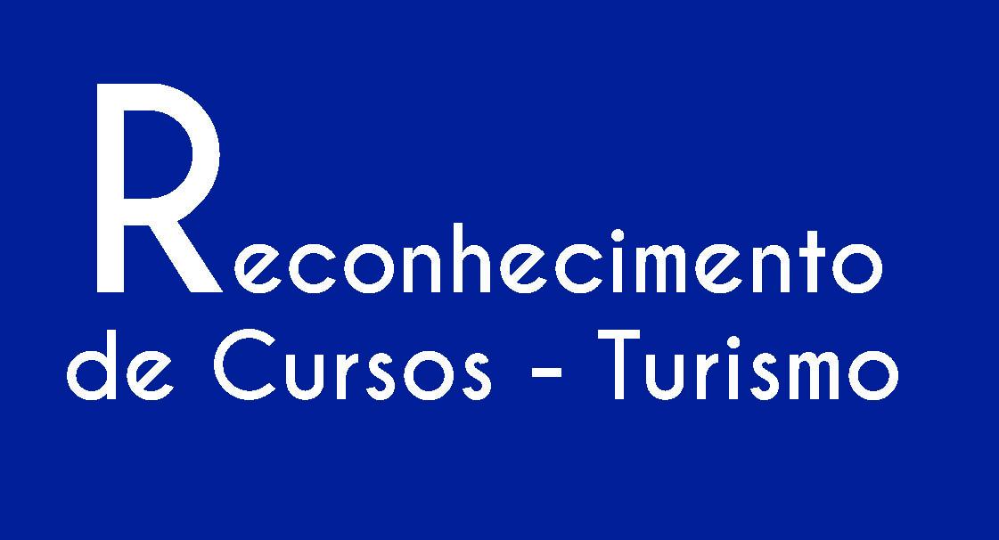 Reconhecimento de Cursos – Turismo