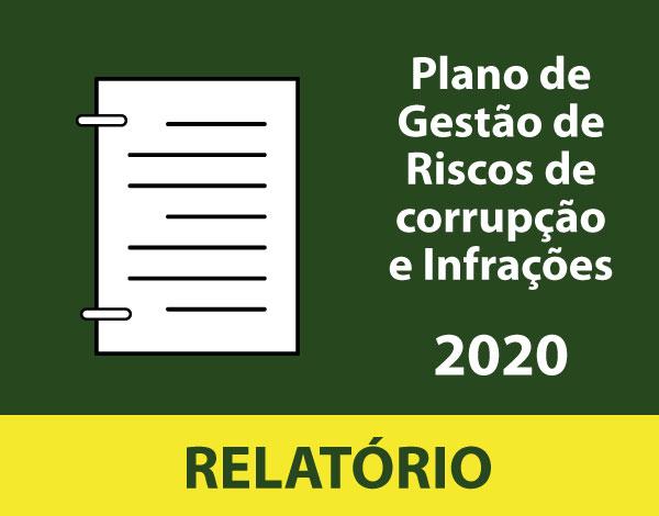 Relatório de Execução do Plano de Gestão de Riscos de Corrupção e Infrações Conexas 2020