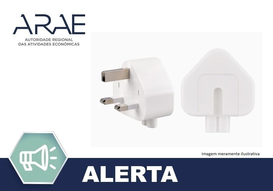 """Alerta ARAE - Campanha de Recolha de Certos e Determinados Adaptadores AC, de Ficha de Parede com Três Pinos – """"Apple"""""""