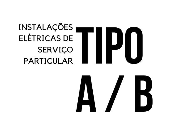 INSTALAÇÕES ELÉTRICAS DE SERVIÇO PARTICULAR DO TIPO A E B