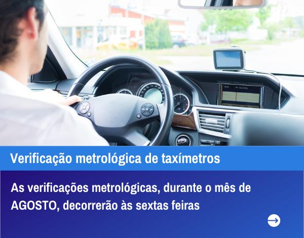 Agosto - Verificação metrológica de taxímetros
