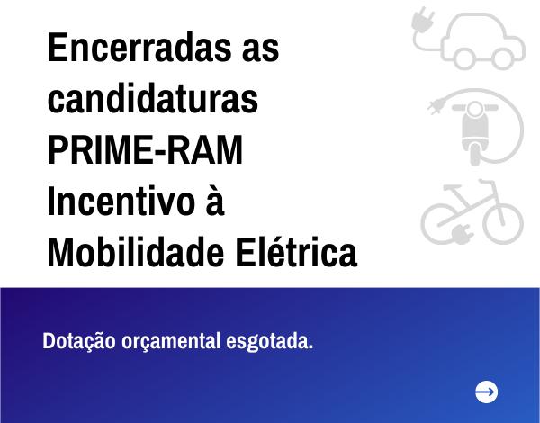 Candidaturas ao PRIME-RAM 2021 (2ª fase) - encerradas