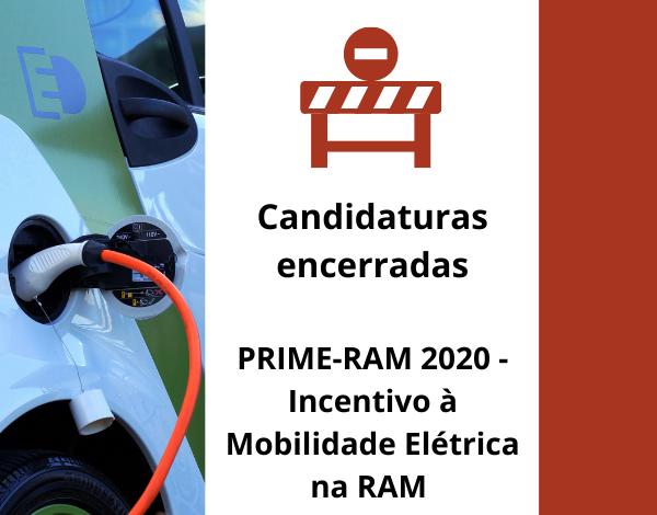 Encerradas as candidaturas ao PRIME-RAM 2020 - Incentivo à Mobilidade Elétrica na RAM