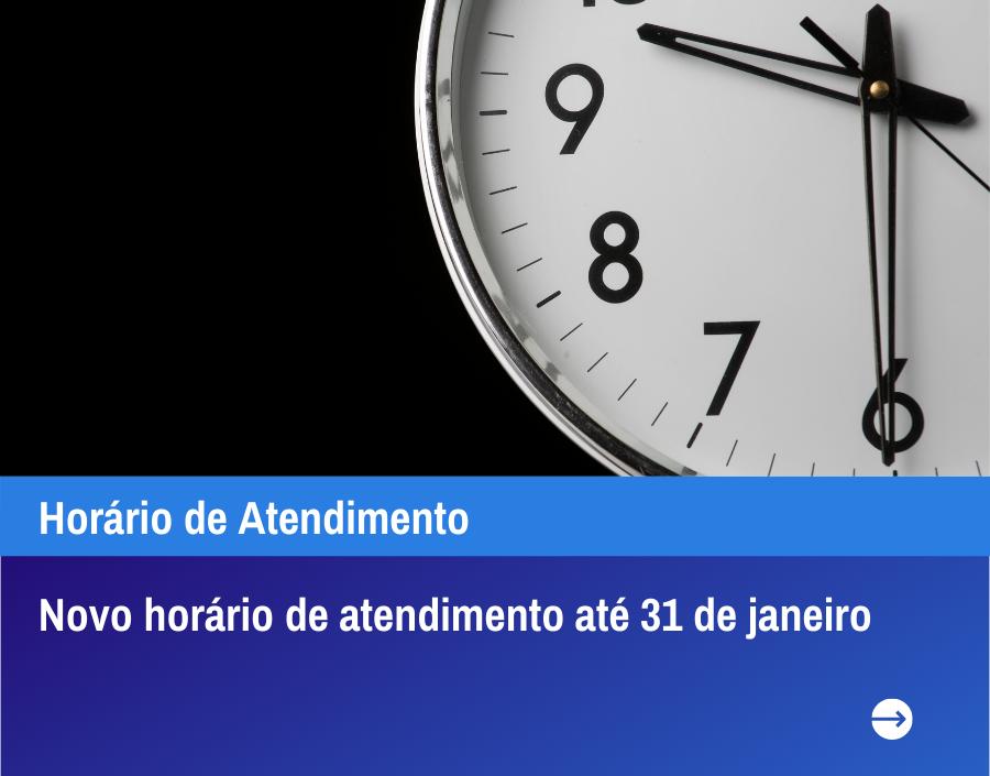 Horário de Atendimento - das 9:30 às 13:00