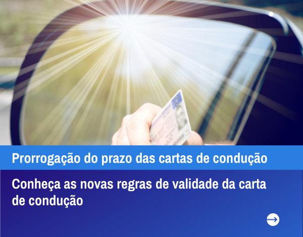 Prorrogação do prazo das cartas de condução