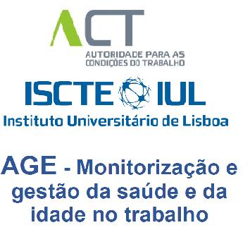 """Publicado relatório """"AGE – Monitorização e gestão da saúde e da idade no trabalho"""""""