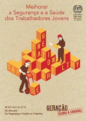 Relatório da OIT em português para o Dia Mundial da SST 2018
