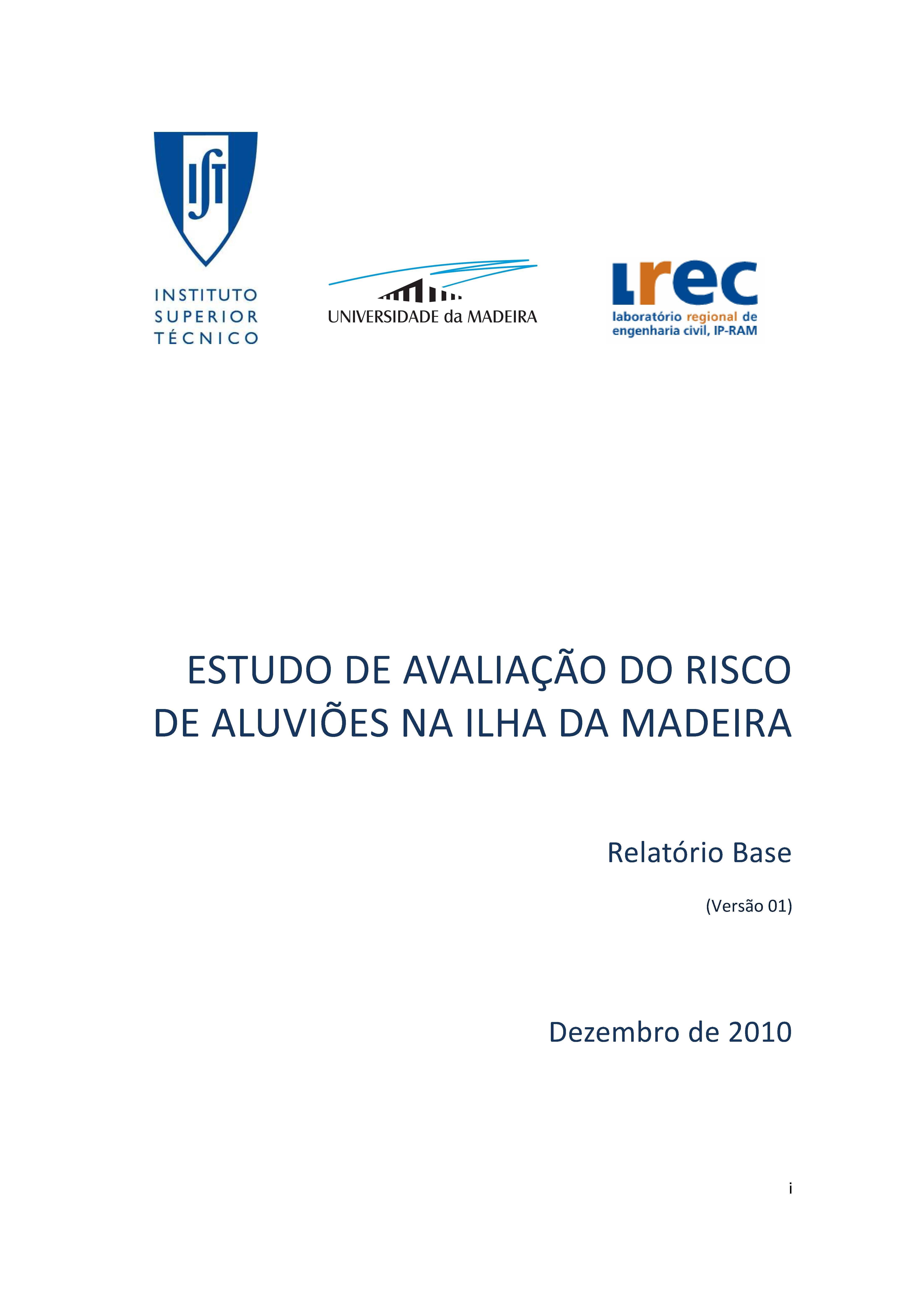 ESTUDO DE AVALIAÇÃO DO RISCO DE ALUVIÕES NA ILHA DA MADEIRA